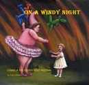 On A Windy Night