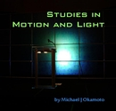 Studies in Motion and Light