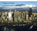 Wings over Seattle