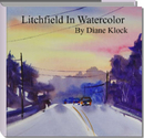 Litchfield In Watercolor                             By Diane Klock