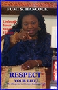 RESPECT YOUR LIFE!