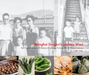 Shanghai Dragon's Journey West An Exploration of Chinese Cuisine Across Three Generations Lulu Yang
