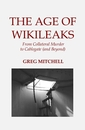 THE AGE OF WIKILEAKS