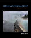 BEYOND FORMALISM