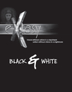 E-xtasy Black & White