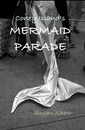 Coney Island's MERMAID PARADE