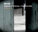 Merida Atrapada en el tiempo | Trapped in time