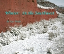 Winter: In the Southwest