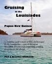 Cruising in the Louisiades Papua New Guinea