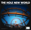 The Hole New World