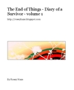The End of Things - Diary of a Survivor - volume 1
