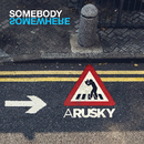SOMEBODY SOMEWHERE