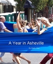 A Year in Asheville