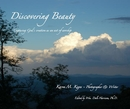 Discovering Beauty Capturing God's creation as an act of worship