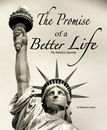 The Promise Of A Better Life