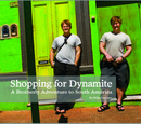 Shopping for Dynamite