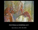 PAINTINGS & DRAWINGS 2011
