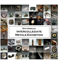 5th Annual Intercollegiate Metals Exhibition