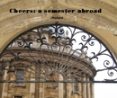 Cheers: a semester abroad