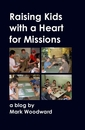 Raising Kids with a Heart for Missions
