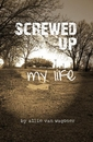 Screwed Up: My Life