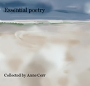 Essential poetry Collected by Anne Corr