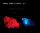 Beauty Under Ultraviolet Lights