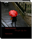 PARIS ROUGE                        Through My Lens