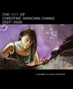 THE ART OF CHRISTINE SHINCHIN CHANG 2007~2009