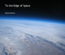 To the Edge of Space
