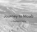 Journey to Moab
