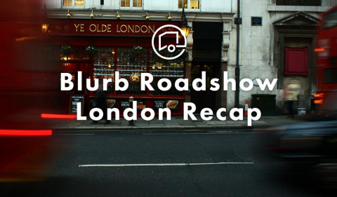 Blurb Roadshow: The London Edition