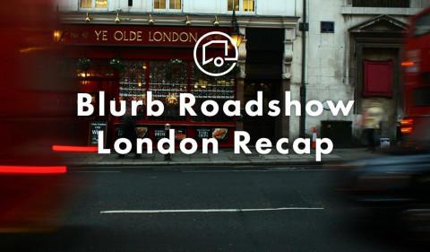 Blurb Roadshow: The London Edition