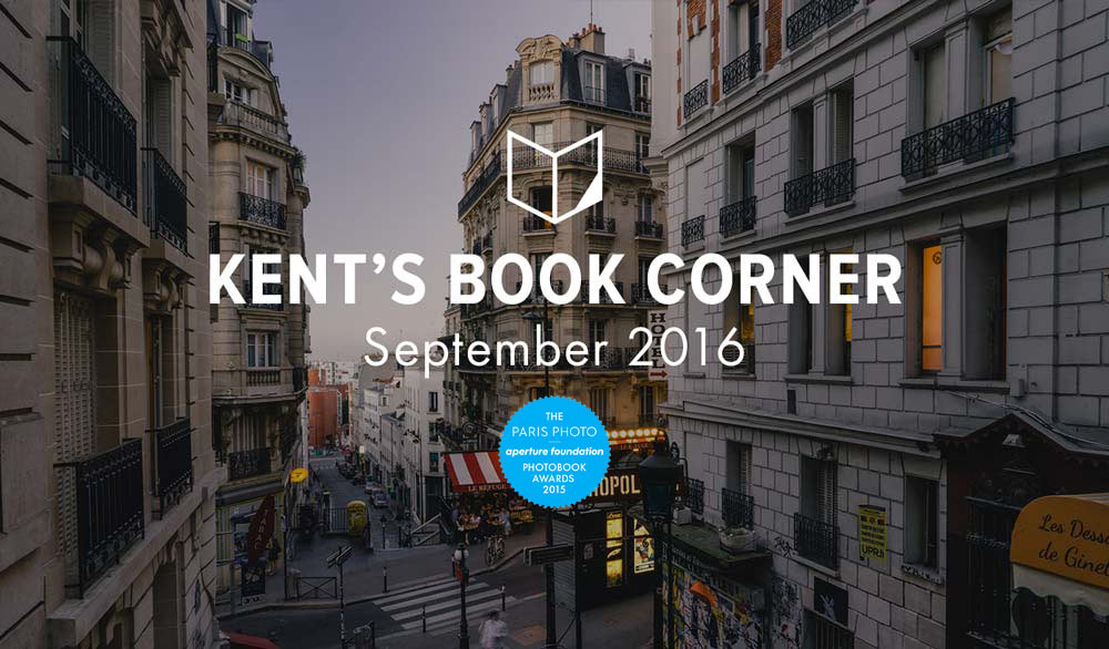 Kent's Book Corner: The Paris Photo/Aperture Photobook Awards