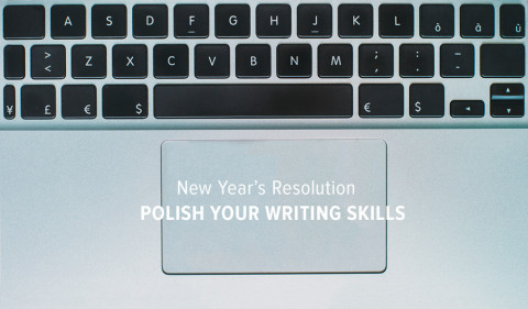 New Year's Resolution: Polish Your Writing Skills