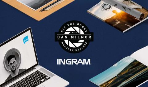 Hit the Books with Dan Milnor & Ingram: Selling and Distributing Your Book – Webinar Recap