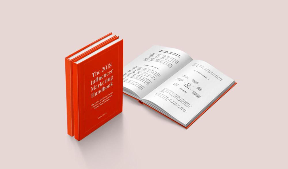 The Influencer Marketing Handbook by Aron Levin