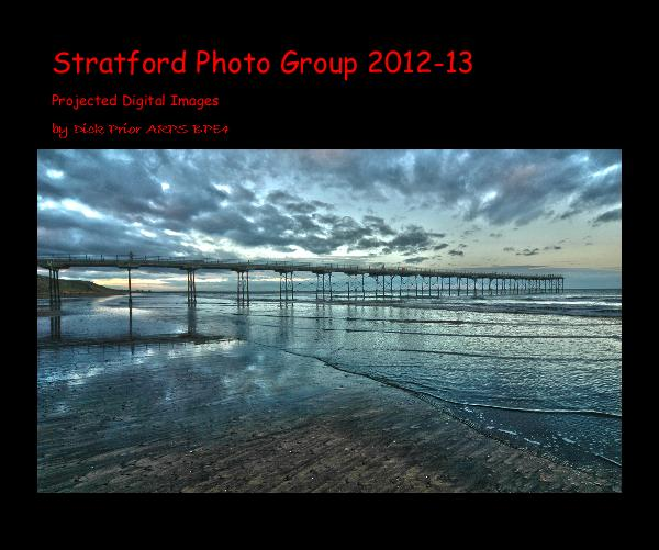 Click to preview Stratford Photo Group 2012-13 photo book