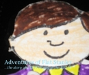 Adventures of Flat Stanley...the story of a LITTLE guy in the BIG D! - Children photo book
