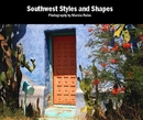 Southwest Styles and Shapes Photography by Marcia Rules - Arte y fotografía libro de fotografías