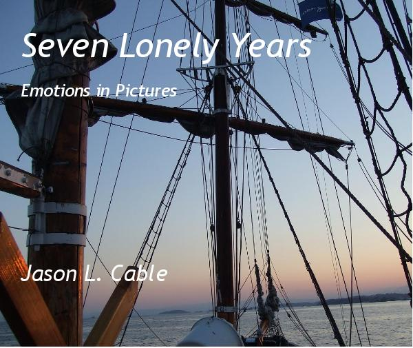 Ver Seven Lonely Years por Jason L. Cable