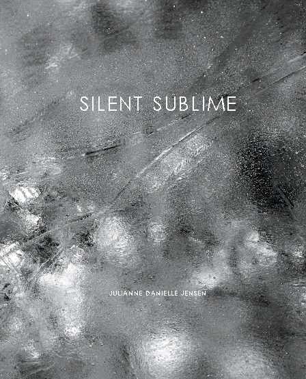 View Silent Sublime by Julianne Jensen