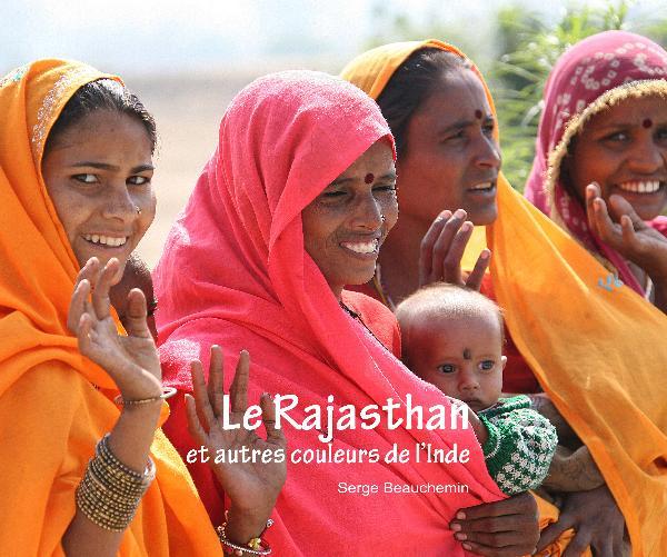 Le Rajasthan et autres couleurs de l'Inde