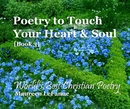 Poetry to Touch Your Heart & Soul [Book 3] - Poetry photo book