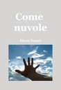 Come nuvole - Poetry pocket and trade book
