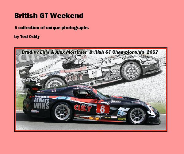 View British GT Weekend by Ted Oddy