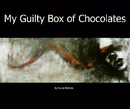 My Guilty Box of Chocolates - Fine Art photo book