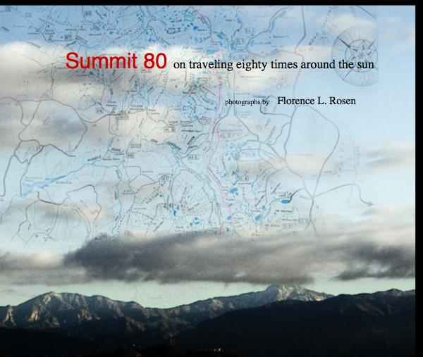 View Summit 80 on traveling eighty times around the sun on traveling eighty times around the sun on traveling eighty times around the sun on traveling eighty times around the sun by photographs by Florence L. Rosen