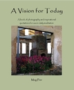 A Vision for Today - Arts & Photography photo book