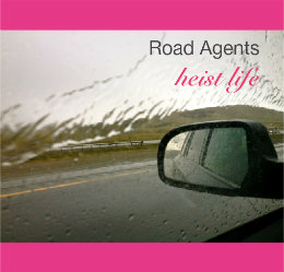 View Road Agents Heist Life by Laura Stepping & Michele Turner